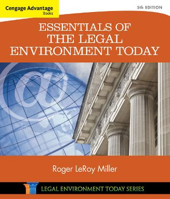 Test Bank for Essentials of the Legal Environment Today