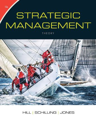 Test Bank for Strategic Management: Theory: An Integrated Approach