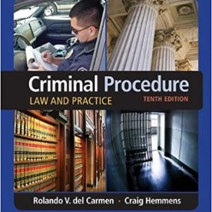Test Bank for Criminal Procedure Law and Practice