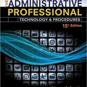 Test Ban for The Administrative Professional Technology & Procedures, Spiral bound Version 15th Edition Rankin/Shumack