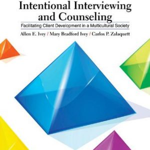 Test Bank for Intentional Interviewing and Counseling