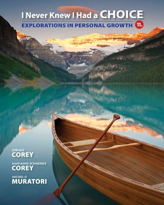 Test Bank for I Never Knew I Had a Choice: Explorations in Personal Growth