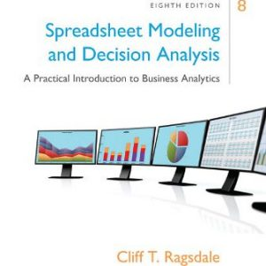 Solution Manual for Spreadsheet Modeling and Decision Analysis