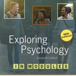 Test Bank for Exploring Psychology in Modules