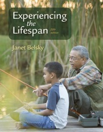 Test Bank for Experiencing the Lifespan