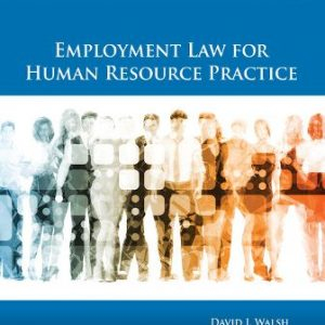 Test Bank for Employment Law for Human Resource Practice