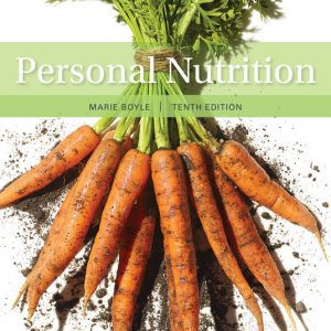 Solution Manual for Personal Nutrition