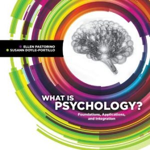 Test Bank for What is Psychology?: Foundations, Applications, and Integration 4th Edition Pastorino