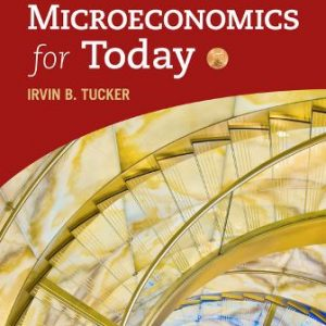 Solution Manual for Microeconomics for Today
