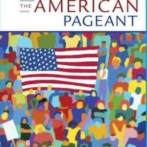 Test Bank for The American Pageant 17th Edition Kennedy
