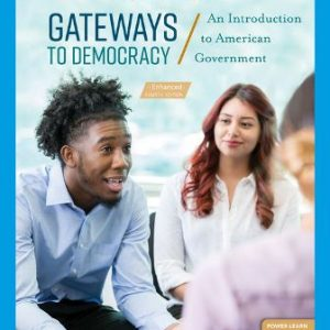 Test Bank for Gateways to Democracy: An Introduction to American Government