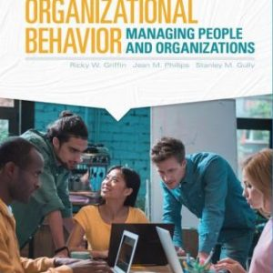 Solution Manual for Organizational Behavior: Managing People and Organizations 13th Edition Griffin