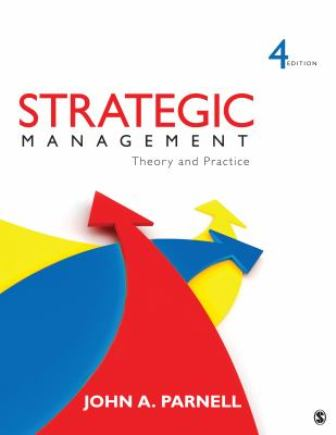 Test Bank for Strategic Management Theory and Practice