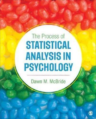 Test Bank for The Process of Statistical Analysis in Psychology McBride