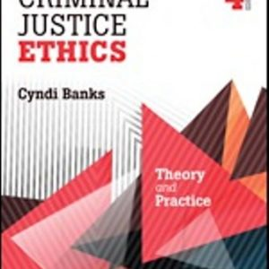 Test Bank for Criminal Justice Ethics Theory and Practice