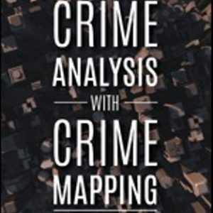 Test Bank for Crime Analysis with Crime Mapping