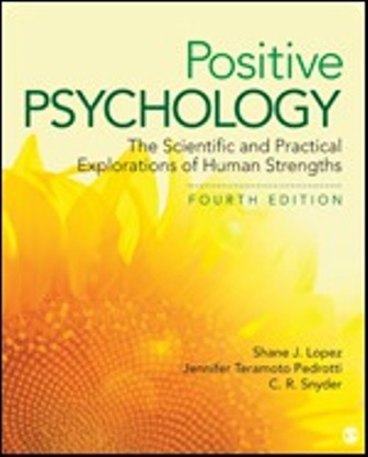 Test Bank for Positive Psychology 4th Edition Lopez ISBN: 9781506357355