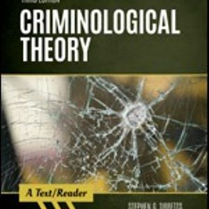 Test Bank for Criminological Theory A Text/Reader