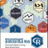 Test Bank for Statistics With R Solving Problems Using Real-World Data Harris