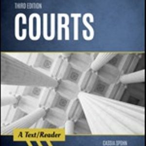 Test Bank for Courts A Text/Reader 3rd Edition