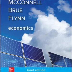 Solution Manual for Economics, Brief Edition 3rd Edition McConnell