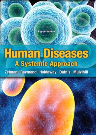 Test Bank for Human Diseases 8th Edition Zelman ISBN-10: 013342474X