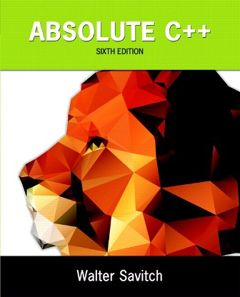 Solution Manual for Absolute C++ 6th Edition Savitch ISBN-10: 0134225392