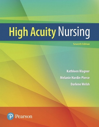Solution Manual for High-Acuity Nursing 7th Edition Wagner ISBN-10: 0134459296