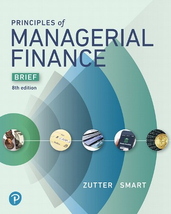 Solution Manual for Principles of Managerial Finance