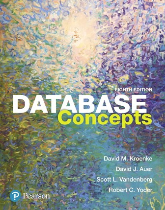 Solution Manual for Database Concepts 8th Edition Kroenke