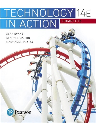Test Bank for Technology In Action Complete 14th Edition Evans ISBN-10: 0134608224