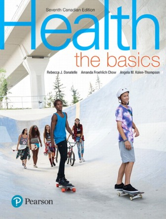 Test Bank for Health: The Basics 7th Canadian Edition Donatelle ISBN-10: 0134659856