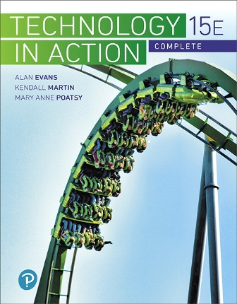 Test Bank for Technology In Action Complete 15th Edition Evans ISBN-10: 0134837878