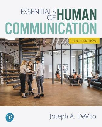 Test Bank for Essentials of Human Communication 10th Edition DeVito ISBN-10: 0134890388