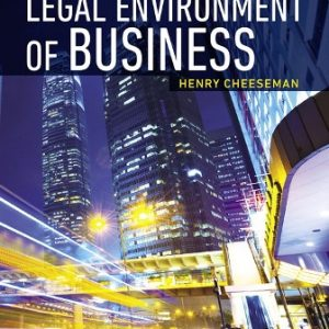 Solution Manual for Legal Environment of Business 9th Edition Cheeseman ISBN-10: 0135173957