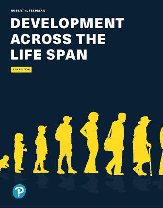 Test Bank for Development Across the Life Span 9th Edition Feldman