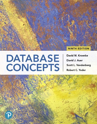 Solution Manual for Database Concepts 9th Edition Kroenke