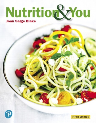 Test Bank for Nutrition and You 5th Edition Blake ISBN-10: 0135205859