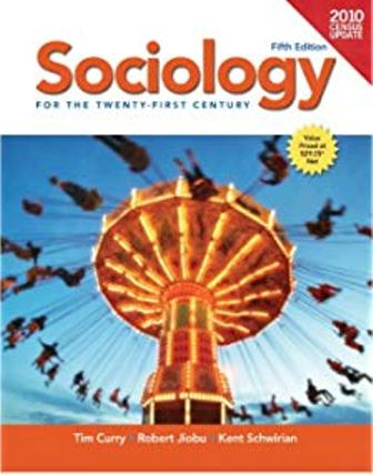 Test Bank for Sociology for the 21st Century