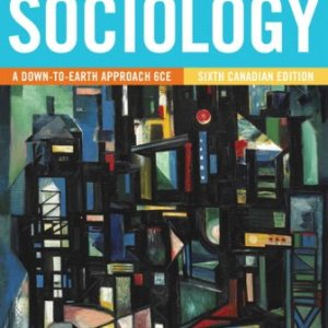 Test Bank for Sociology: A Down-to-Earth Approach