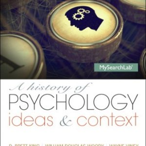 Test Bank for A History of Psychology: Ideas & Context 5/E King ISBN-10: 0205963048
