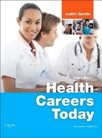 Test Bank for Health Careers Today 5th Edition Gerdin