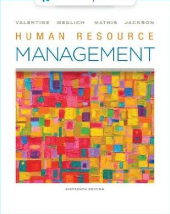 Test Bank for Human Resource Management 16th Edition Valentine ISBN-10: 035703385X