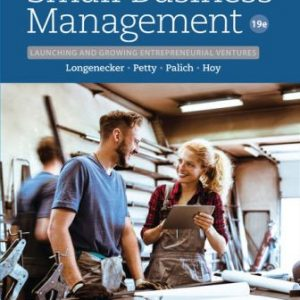 Solution Manual for Small Business Management: Launching and Growing Entrepreneurial Ventures