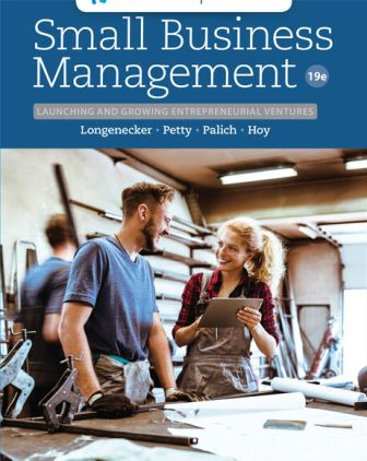 Test Bank for Small Business Management: Launching and Growing Entrepreneurial Ventures