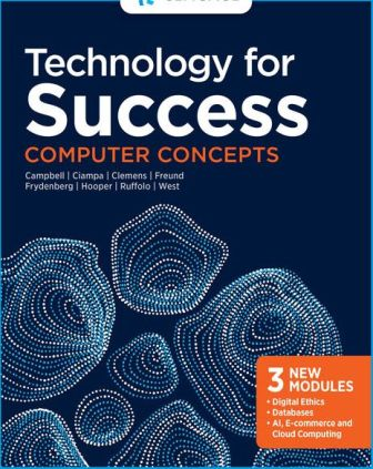 Test Bank (Download Instantly) for Technology for Success: Computer Concepts 1st Edition Campbell