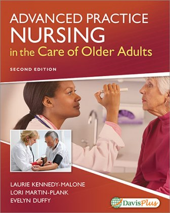 Test Bank for Advanced Practice Nursing in the Care of Older Adults