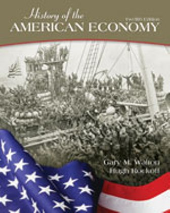 Test Bank for History of the American Economy 12th Edition Walton ISBN-10: 1111822921