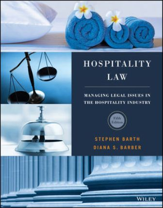 Solution Manual for Hospitality Law 5th Edition Barth ISBN: 1119299098
