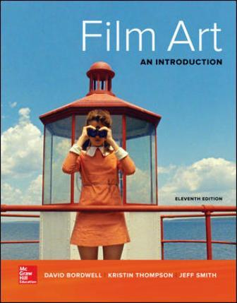 Test Bank for Film Art: An Introduction 11th Edition Bordwell ISBN10: 1259534952